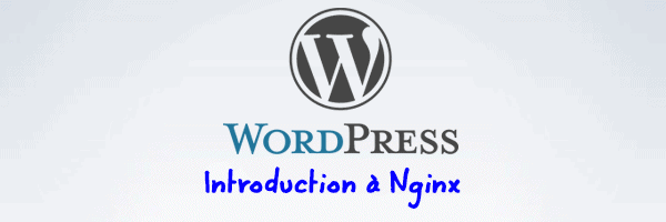 WordPress et Nginx