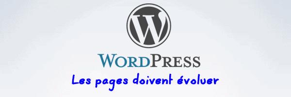 WordPress: Les pages doivent évoluer